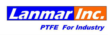Lanmar Inc. | PTFE For Industry